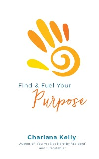 Cover Find & Fuel Your Purpose