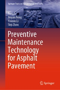 Cover Preventive Maintenance Technology for Asphalt Pavement