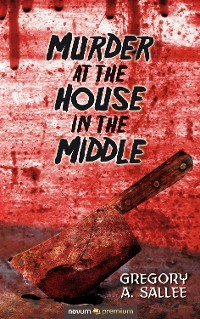 Cover Murder at the House in the Middle