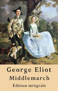 Cover Middlemarch (Édition intégrale)