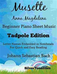 Cover Musette Anna Magdalena Notebook Beginner Piano Sheet Music Tadpole Edition