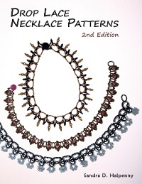Cover Drop Lace Necklace Patterns: 2nd Edition