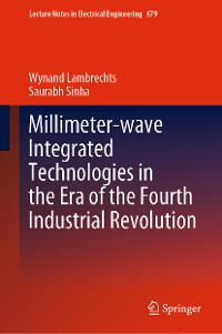 Cover Millimeter-wave Integrated Technologies in the Era of the Fourth Industrial Revolution