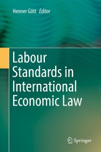 Cover Labour Standards in International Economic Law