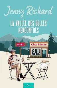 Cover La vallée des belles rencontres - Tome 1