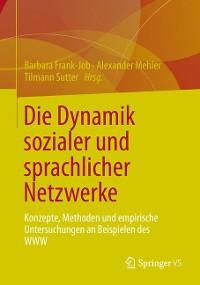 Cover Die Dynamik sozialer und sprachlicher Netzwerke