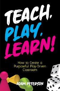 Cover Teach, Play, Learn!