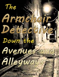 Cover Armchair Detective Down the Avenues and Alleyways