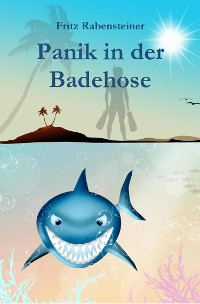 Cover Panik in der Badehose