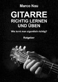 Cover Gitarre richtig lernen und üben