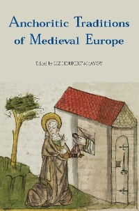 Cover Anchoritic Traditions of Medieval Europe