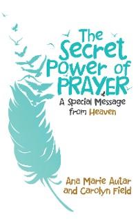 Cover The Secret Power of Prayer