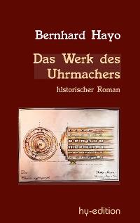 Cover Das Werk des Uhrmachers