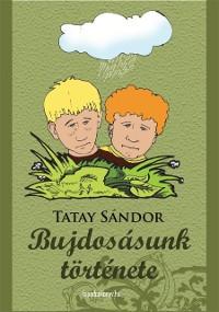 Cover Bujdosasunk tortenete