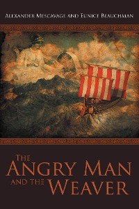 Cover The Angry Man and the Weaver