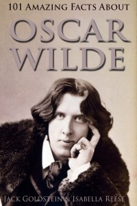 Cover 101 Amazing Facts about Oscar Wilde