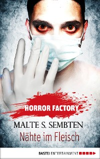 Cover Horror Factory - Nähte im Fleisch