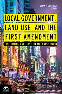 Cover Local Government, Land Use, and the First Amendment