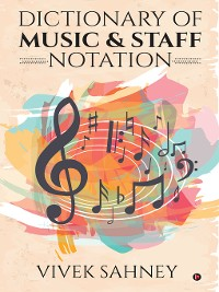 Cover Dictionary of Music & Staff Notation