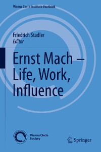 Cover Ernst Mach – Life, Work, Influence