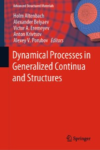 Cover Dynamical Processes in Generalized Continua and Structures