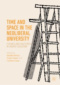 Cover Time and Space in the Neoliberal University