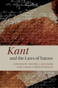 Cover Kant and the Laws of Nature