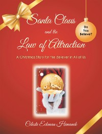 Cover Santa Claus and the Law of Attraction