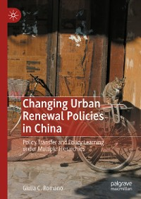 Cover Changing Urban Renewal Policies in China