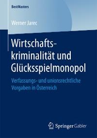 Cover Wirtschaftskriminalität und Glücksspielmonopol