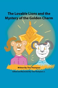 Cover The Lovable Lions and the Mystery of the Golden Charm