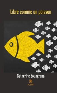Cover Libre comme un poisson