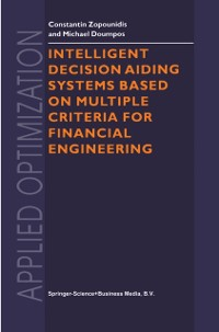 Cover Intelligent Decision Aiding Systems Based on Multiple Criteria for Financial Engineering