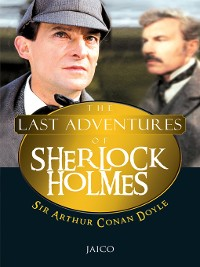 Cover The Last Adventures of Sherlock Holmes