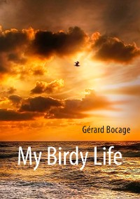Cover My Birdy Life