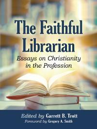 Cover The Faithful Librarian