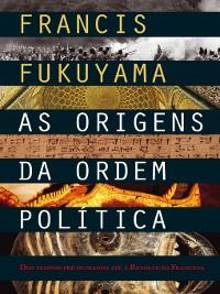 Cover As Origens da Ordem Política