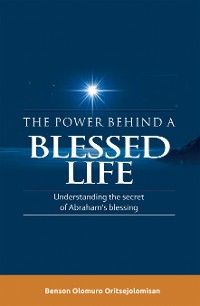 Cover The Power Behind a Blessed Life