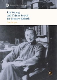 Cover Lin Yutang and China's Search for Modern Rebirth