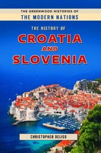 Cover History of Croatia and Slovenia