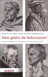 Cover Wem gehört die Reformation?