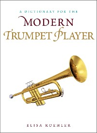 Cover A Dictionary for the Modern Trumpet Player