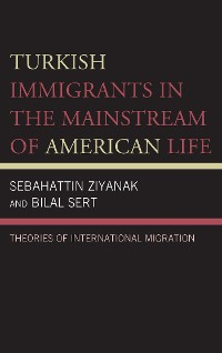 Cover Turkish Immigrants in the Mainstream of American Life