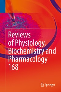 Cover Reviews of Physiology, Biochemistry and Pharmacology