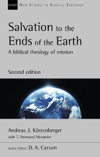 Cover Salvation to the Ends of the Earth (second edition)