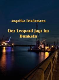 Cover Der Leopard jagt im Dunkeln