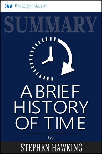 Cover Summary: A Brief History of Time: From the Big Bang to Black Holes