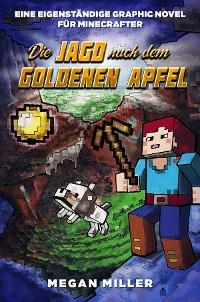 Cover Die Jagd nach dem goldenen Apfel - Graphic Novel für Minecrafter