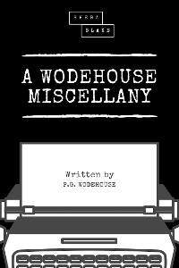 Cover A Wodehouse Miscellany