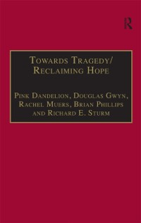 Cover Towards Tragedy/Reclaiming Hope
